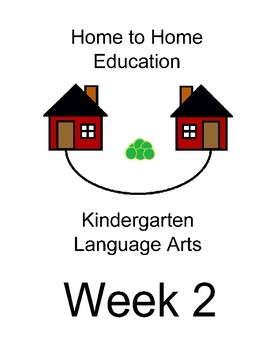 Home to Home Education Kindergarten Language Arts Week 2