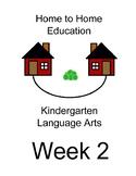 Home to Home Education Kindergarten Language Arts Week 2