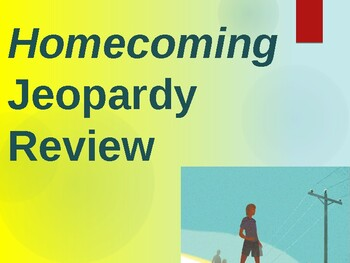 Homecoming by Cynthia Voigt - Jeopardy Test Review