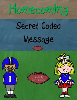 Homecoming Secret Coded Message