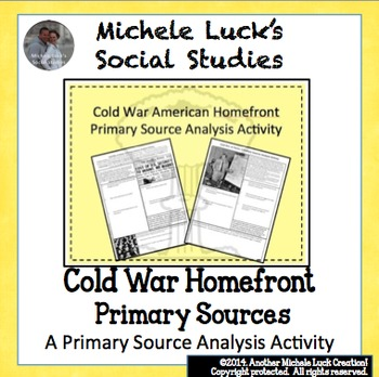 Homefront America in the Cold War Primary Source Analysis Activity