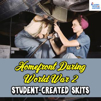 Homefront During World War 2 Skits