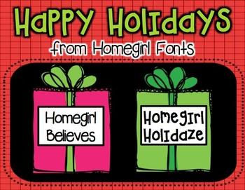Homegirl Holiday FREEBIE (2 FREE Fonts)