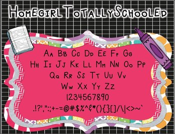 Homegirl Totally Schooled (FREE Personal and Commercial Use Font)