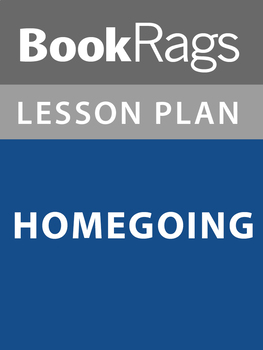 Homegoing Lesson Plans