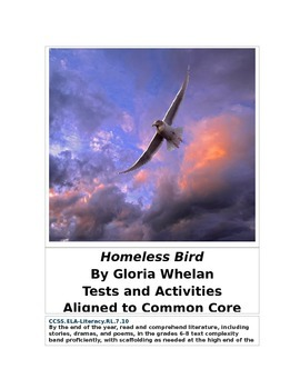 Homeless Bird  by Gloria Whelan Common Core Aligned Activities and Tests
