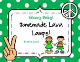 Homemade Lava Lamp: A Groovy Science Activity!