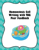 Homeostasis Cell Writing with TAG Feedback