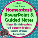 Homeostasis PowerPoint and Guided Notes for Interactive Notebooks