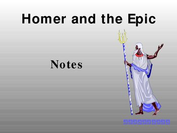 Homer and the Epic Notes