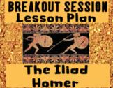 "Homer's ""Iliad"" Breakout Session"