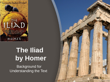 Homer's The Iliad, background notes Power Point Presentation