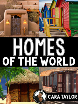 Homes and Houses from Around the World