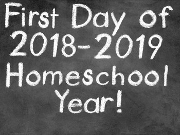 Homeschool Back to School 2018 - 2019 Sign for Pictures