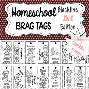 Homeschool Brag Tags with Editable Pages GIRL BLACKLINE Edition
