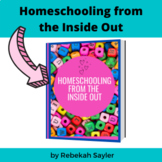 Homeschool Guide: 88 Page Guide to Homeschooling