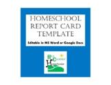 Homeschool Report Card Template (Editable)
