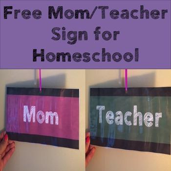 Homeschool Reversible Mom/Teacher Sign