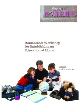 Homeschool Workshop for Establishing Education at Home