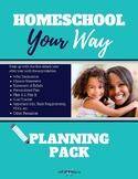 Homeschool YOUR Way Planning Pack