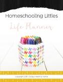 Homeschooling Littles Life Planner