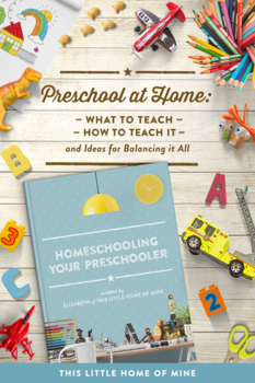Homeschooling Your Preschooler E-book