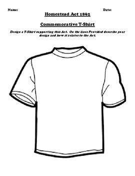 Homestead Act 1862 T-Shirt Design Assignment