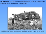 Homesteaders and the Growth of Populism PowerPoint Presentation