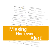Homework Alert -- Missing Homework slip