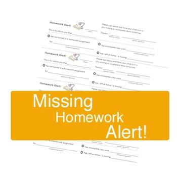 Homework Alert -- Missing Homework slip