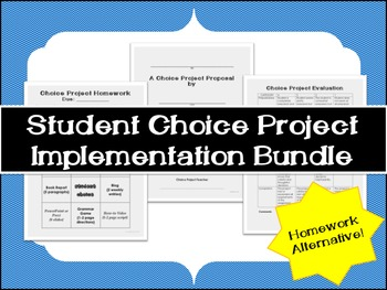 Homework Alternative: Student Choice Project Implementation Bundle