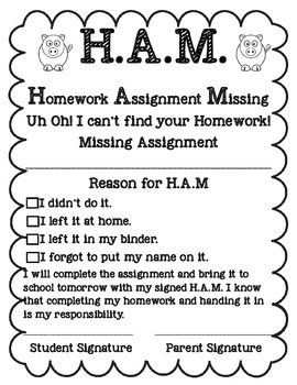 Homework Assignment Missing Forms - H.A.Ms