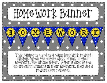 Homework Banner (Classroom Incentive)