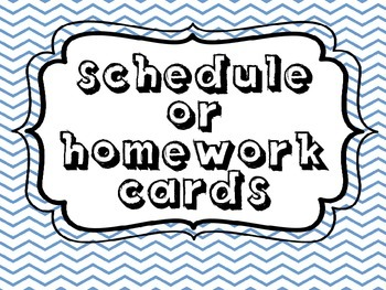 Homework Cards/ Schedule Cards