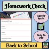 Homework Check - Google Form - Distance Learning