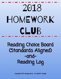 Homework Club Choice Board with Reading Log - January - May 2018