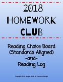 Homework Club Choice Board with Reading Log - January - May 2018