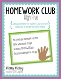 Homework Club High Five (Homework Passes and Posters)