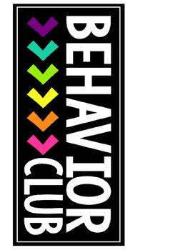 Homework/Behavior Club- Sign & Numbers