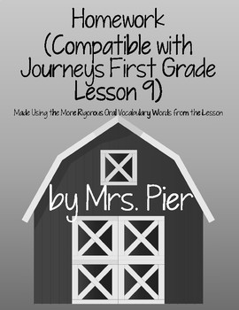 Homework  (Compatible with Journeys First Grade Lesson 9)