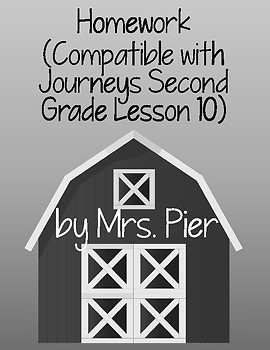 Homework  (Compatible with Journeys Second Grade Lesson 10)