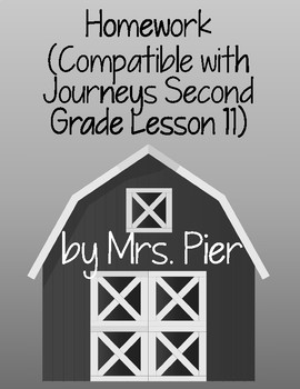 Homework  (Compatible with Journeys Second Grade Lesson 11)