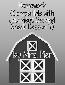 Homework  (Compatible with Journeys Second Grade Lesson 7)