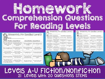 Homework Comprehension Questions for Reading Levels (fiction and nonfiction)