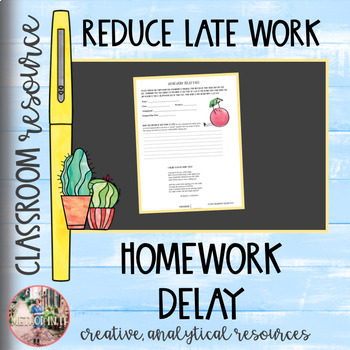 Homework Delay Pass