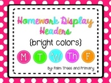 Homework Display Headers {Bright Colors}