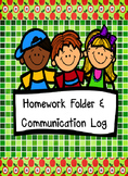 Homework Folder and Communication Log