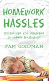 Homework Hassles - Simple tips and strategies to reduce frustration
