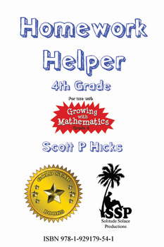 Homework Helper (4th Grade) (((For use with Growing with Mathematics)))