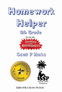 Homework Helper (5th Grade) (((For use with Growing with Mathematics)))